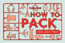 How to Pack for Any Trip, Paperback Book