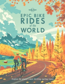Epic Bike Rides of the World, Hardback Book