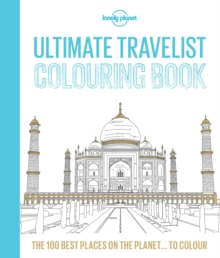 Lonely Planet Ultimate Travelist Colouring Book, Paperback / softback Book