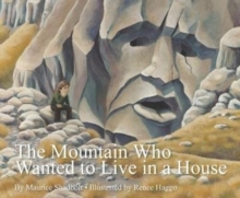The Mountain Who Wanted to Live in a House, Paperback Book