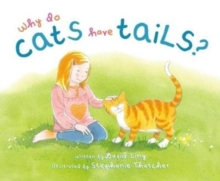 Why Do Cats Have Tails?, Hardback Book