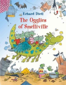 The Ogglies of Smelliville, Hardback Book