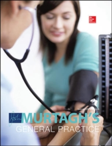MURTAGH'S GENERAL PRACTICE 7E, Hardback Book