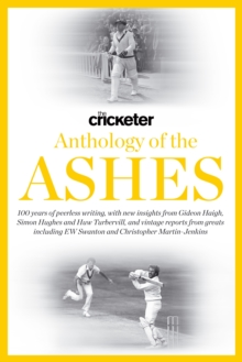 The Cricketer Anthology of the Ashes, Hardback Book