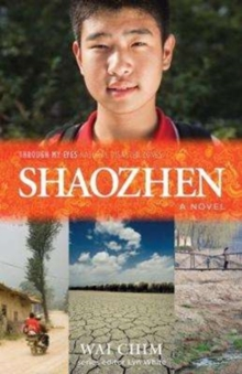 Shaozhen : Through My Eyes - Natural Disaster Zones, Paperback / softback Book