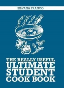 The Really Useful Ultimate Student Cookbook, Paperback Book