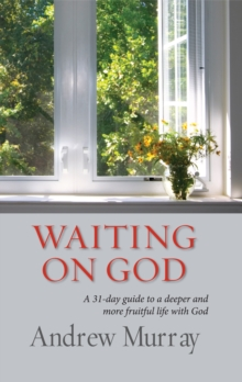 Waiting on God (eBook) : A 31-day guide to a deeper and more fruitful life with God, EPUB eBook
