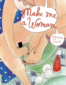 Make me a Woman, Hardback Book