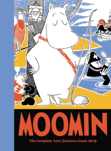 Moomin : The Complete Lars Jansson Comic Strip Book 7, Hardback Book