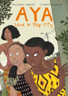 Aya : Love in Yop City Book 2, Paperback / softback Book