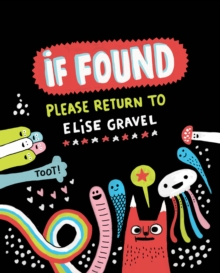 If Found Please Return to Elise Gravel, Hardback Book