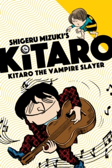 Kitaro The Vampire Slayer, Paperback / softback Book