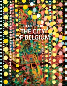 The City of Belgium, Hardback Book