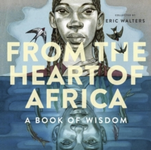 From The Heart Of Africa: A Book Of Wisdom, Hardback Book