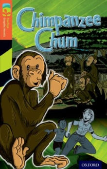 Oxford Reading Tree Treetops Graphic Novels: Level 13: Chimpanzee Chum, Paperback Book