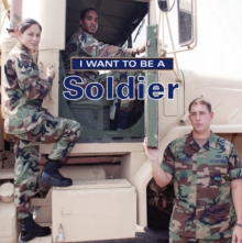 I Want To Be a Soldier, Paperback / softback Book