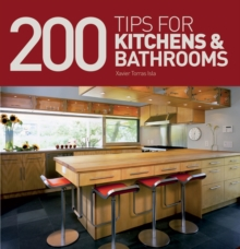 200 Tips for Kitchens and Bathrooms, Hardback Book