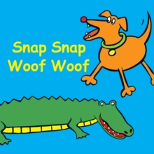 Snap Snap Woof Woof, Board book Book