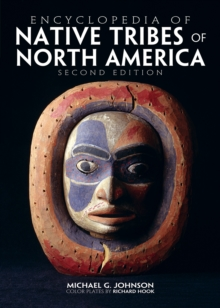 Encyclopedia of Native Tribes of North America, Hardback Book