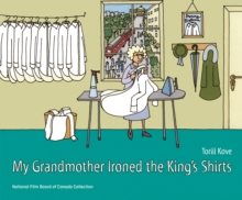 My Grandmother Ironed the King's Shirts, Hardback Book