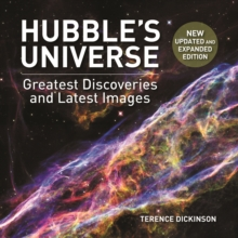Hubble's Universe : Greatest Discoveries and Latest Images, Hardback Book