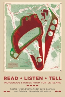 Read, Listen, Tell : Indigenous Stories from Turtle Island, Paperback Book