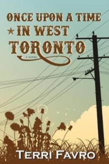 Once Upon a Time in West Toronto, Paperback Book