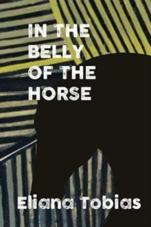 In the Belly of the Horse, Paperback Book