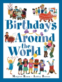 Birthdays Around The World, Hardback Book