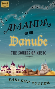 Amanda on the Danube : The Sounds of Music, Paperback Book
