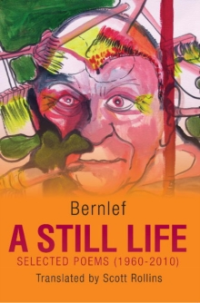 Still Life : Selected Poems (1960-2010), Paperback Book