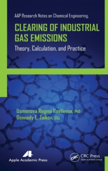 Clearing of Industrial Gas Emissions : Theory, Calculation, and Practice, Hardback Book