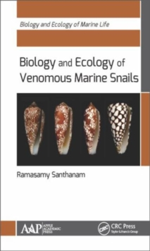Biology and Ecology of Venomous Marine Snails, Hardback Book