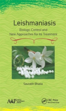 Leishmaniasis : Biology, Control and New Approaches for Its Treatment, Hardback Book