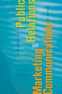 Fundamentals of Public Relations and Marketing Communications in Canada, Paperback Book