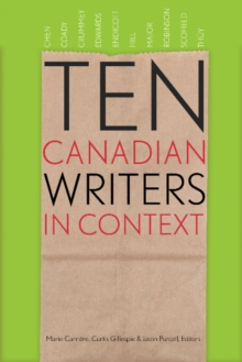 Ten Canadian Writers in Context, Paperback Book