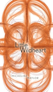 Little Wildheart, Paperback Book