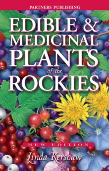 Edible and Medicinal Plants of the Rockies, Paperback Book