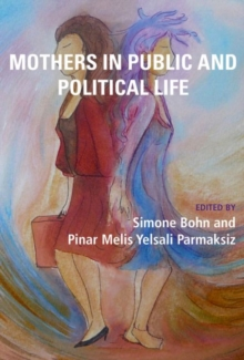 Mothers in Public and Political Life, Paperback Book