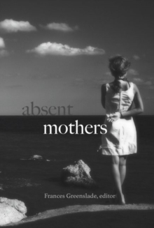 Absent Mothers, Paperback Book