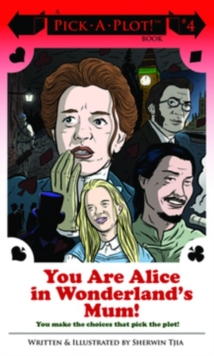 You Are Alice In Wonderland's Mum!, Paperback / softback Book