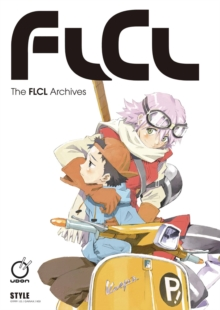 The FLCL Archives, Paperback / softback Book