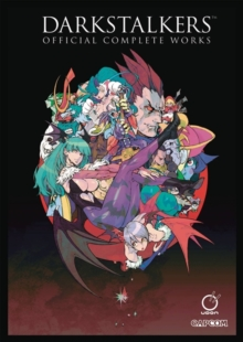 Darkstalkers: Official Complete Works Hardcover, Hardback Book