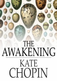 The Awakening : And Selected Short Stories, EPUB eBook