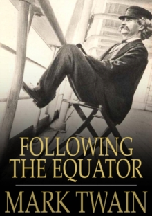 Following the Equator : A Journey Around the World, EPUB eBook