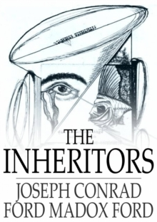 The Inheritors : An Extravagant Story, EPUB eBook
