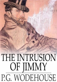 The Intrusion of Jimmy : A Gentleman of Leisure, EPUB eBook