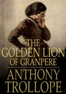 The Golden Lion of Granpere, EPUB eBook