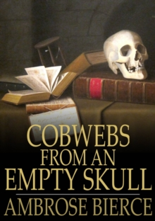 Cobwebs From an Empty Skull, EPUB eBook