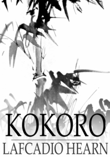 Kokoro : Japanese Inner Life Hints, EPUB eBook